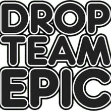 Drop Team Epic!